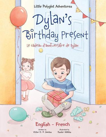 Sách thiếu nhi Pháp - Quà sinh nhật của Dylan