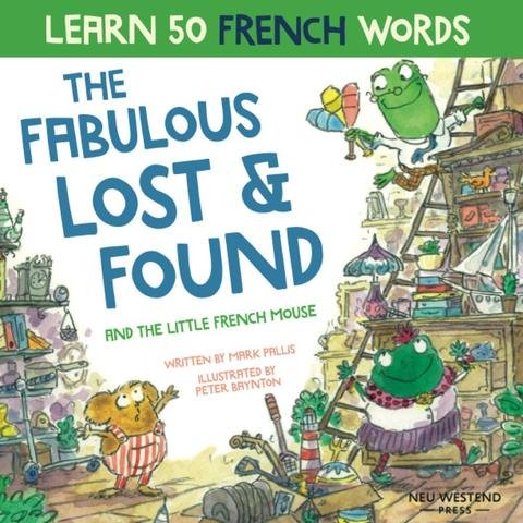 Sách thiếu nhi Pháp - Thất lạc và tìm thấy tuyệt vời