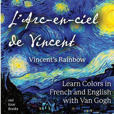 Sách thiếu nhi Pháp - L'Arc-en-ciel và Vincent
