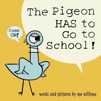 Sách Ngày Đầu Tiên Đi Học: Chim Bồ Câu Phải Đi Học