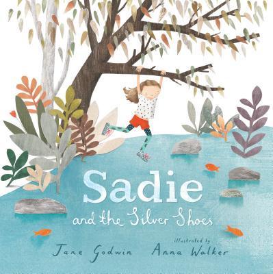 Sách về tình bạn - Sadie with the Silver Shoes